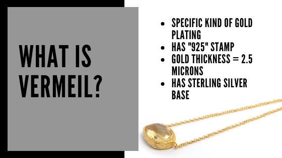 gold vermeil explanined