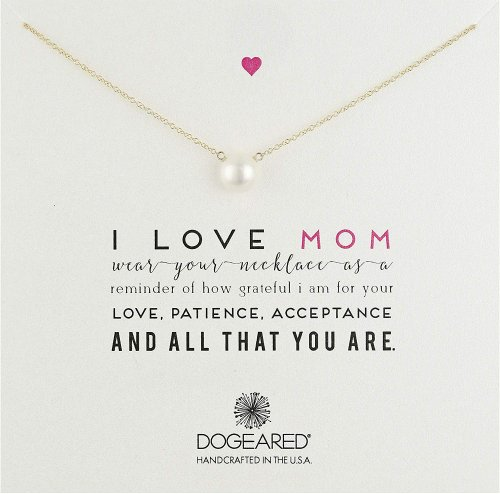 Dogeared Mom I Love Mom Large White Pearl Necklace Collection