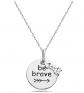 Pori Jewelers Be Brave Quote Necklace