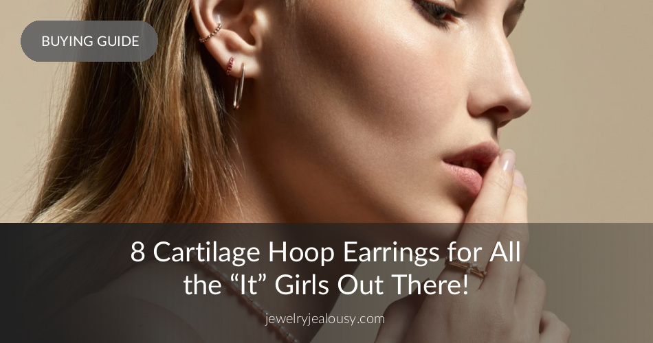 8ebf6480e 10 Best Cartilage Hoop Earrings You Need to Add to Your Collection