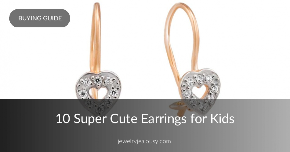 2a54aef88 Top 10 Earrings for Kids - Our Cutest Selection | Jewelry Jealousy