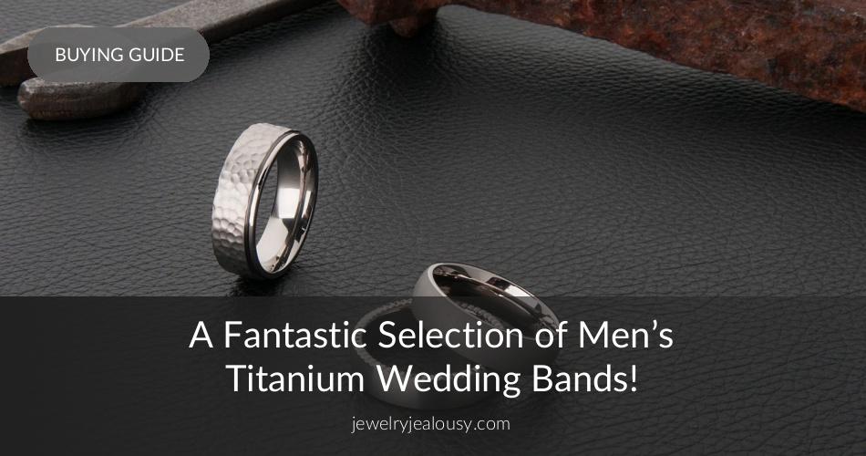 bb6d884039 A Fantastic Selection of Men's Titanium Wedding Bands! | JewelryJealousy