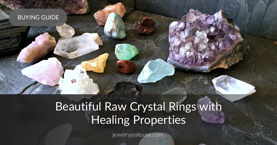 Beautiful Raw Crystal Rings At Affordable Prices | JewelryJealousy